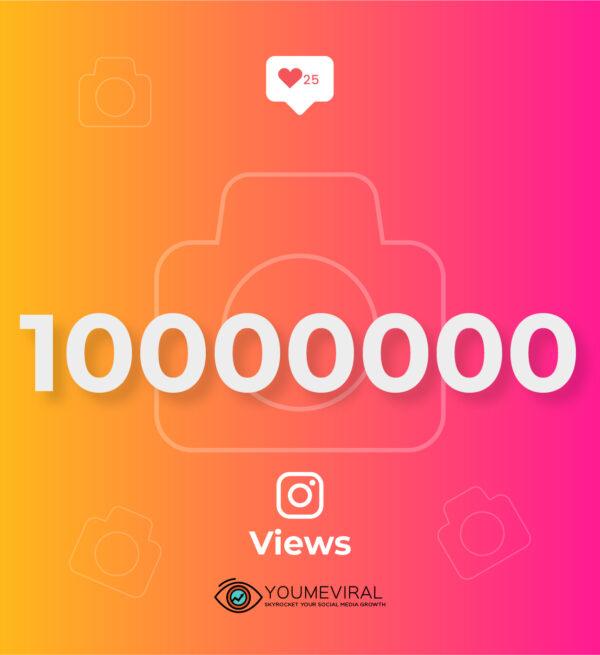 Buy 10000000 (10M) Instagram Views Cheap