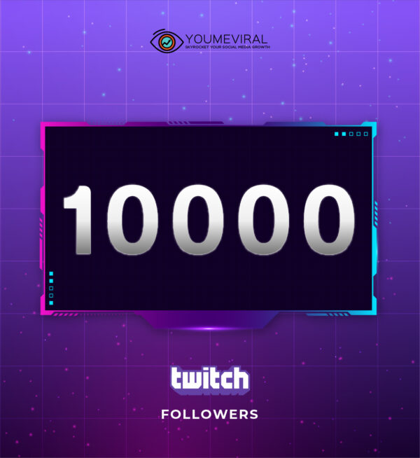 Buy 10000 Twitch Followers Cheap