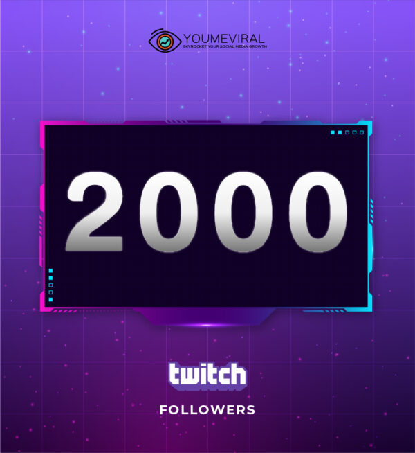 Buy 2000 Twitch Followers Cheap