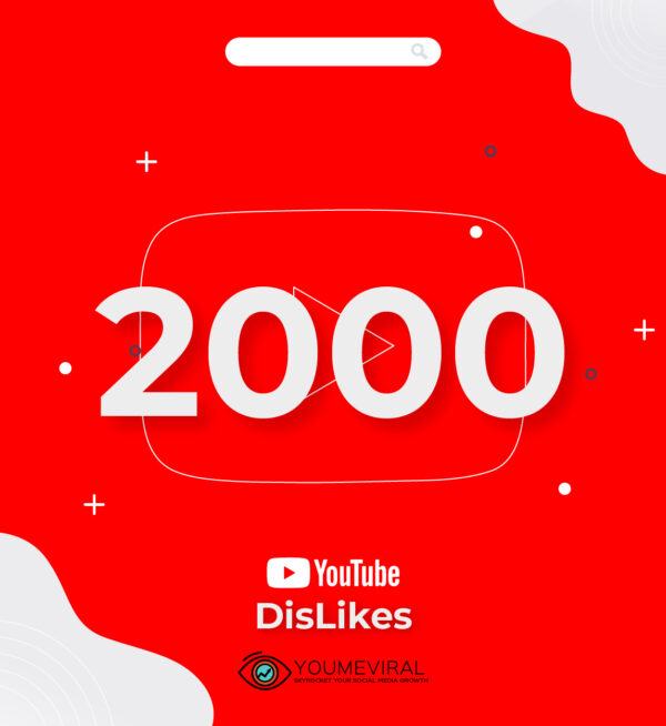 Buy 2000 YouTube DisLikes Cheap