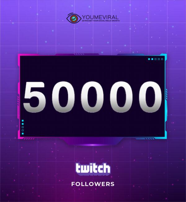 Buy 50000 Twitch Followers Cheap