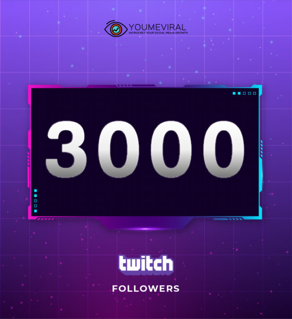 Buy 3000 Twitch Followers Cheap