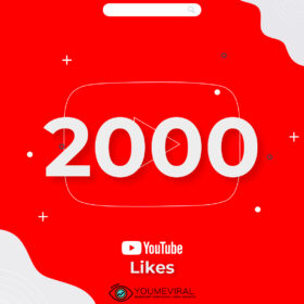 buy 2000 YouTube Likes Cheap